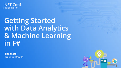 Getting Started with Data Analytics & Machine Learning in F#