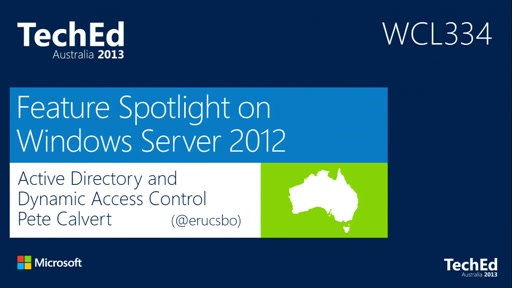 Feature Spotlight on Windows Server 2012 Active Directory and Dynamic Access Control