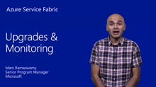 Upgrading & Monitoring your Service Fabric Application