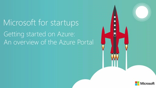 Getting Started on Azure for startups: Overview of the Azure portal