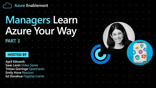 Managers: Learn Azure Your Way Pt. 3