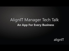 AlignIT Manager Tech Talk: An App for Every Business