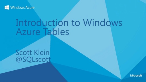 Introduction To Windows Azure Tables