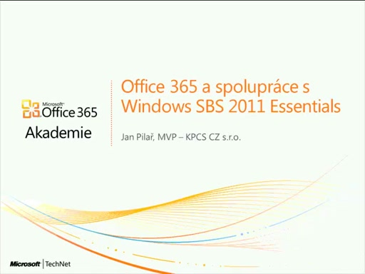 Office 365 akademie - díl 10 - SBS 2011 Essentials a Office 365