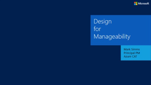 Episode 9 - Design for Manageability