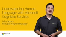 Understand human language with Microsoft Cognitive Services