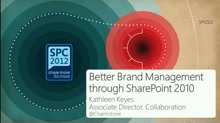 Customer Showcase: Better Brand Management through SharePoint 2010 Collaboration and Knowledge Management