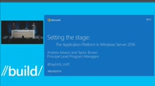 Setting the Stage: The Application Platform in Windows Server 2016