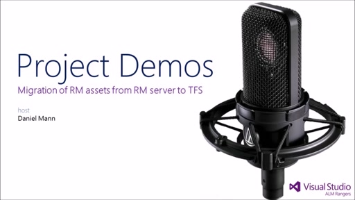 Project Demo - Migration of RM assets from RM server to TFS