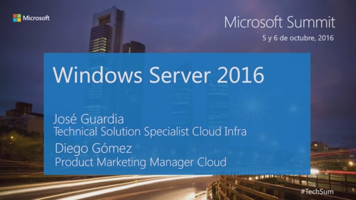 T1 - Windows Server 2016: Lanzamiento Oficial