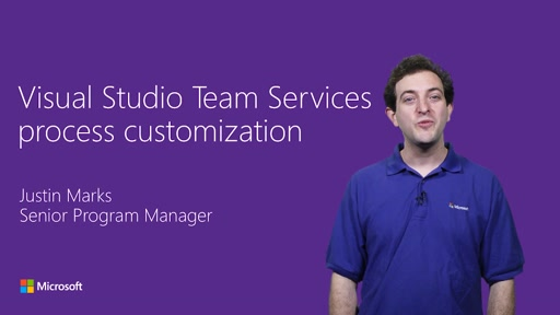 Process customization in Visual Studio Team Services