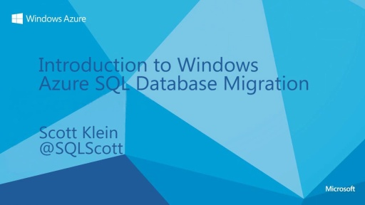 Introduction To Windows Azure SQL Database Migration