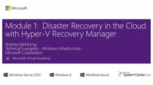 (Module 1) Disaster Recovery in the Cloud with Hyper-V Recovery Manager