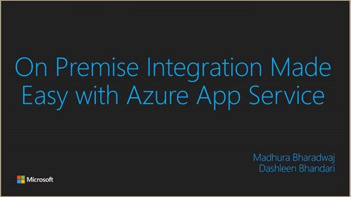 Developer Support Series: On Premise Integration made easy with Azure App Service