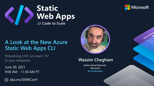 A Look at the New Azure Static Web Apps CLI with Wassim Chegham