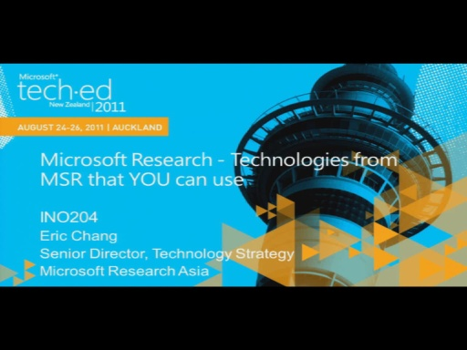 Microsoft Research - Technologies from MSR that YOU can use