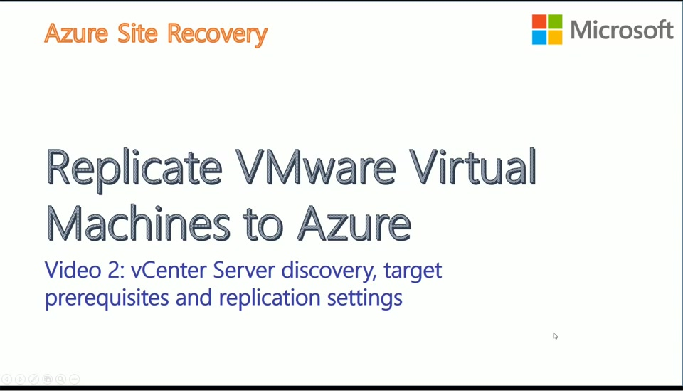 VMware to Azure with ASR - Video2 - vCenter Server Discovery and Replication Policy