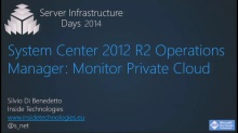 System Center 2012 R2 Operations Manager: Monitor Private Cloud - SC02