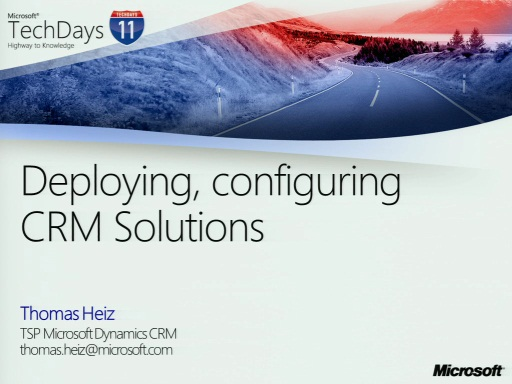 TechDays 11 Basel - Deploying, configuring CRM solution