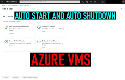 Auto Shutdown and Auto Start an Azure VM