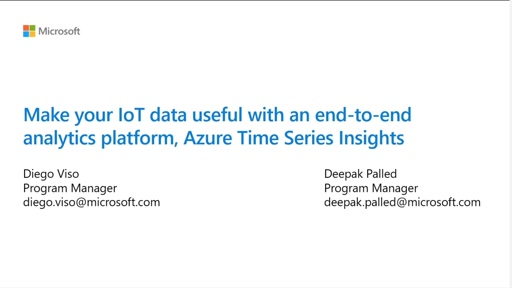 Make your IoT data useful with an end-to-end analytics platform, Azure Time Series Insights