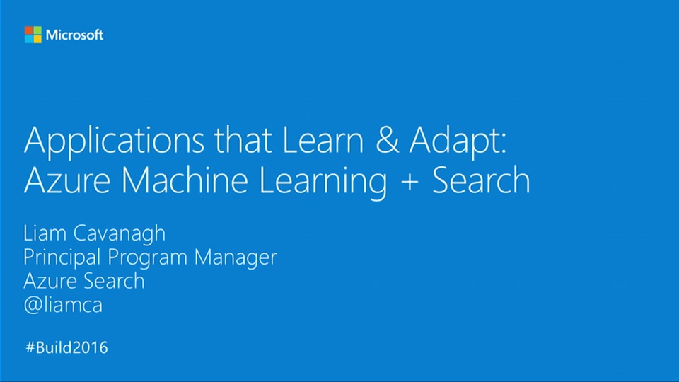 Applications That Learn & Adapt: Azure Machine Learning + Search