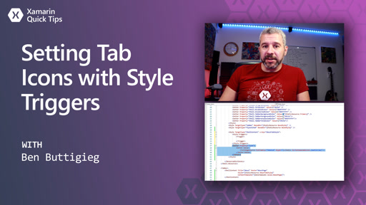 Xamarin Quick Tips: Setting Tab Icons with Style Triggers