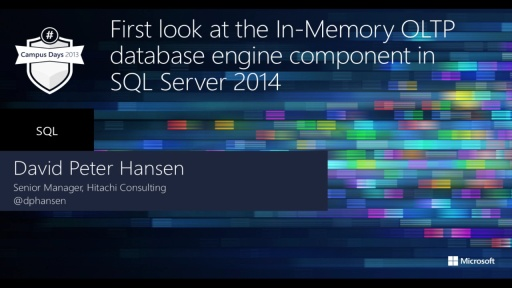First look at the In-Memory OLTP database engine component in SQL Server 2014