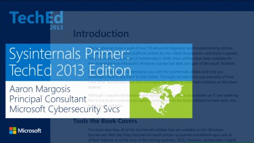 Sysinternals Primer: TechEd 2013 Edition