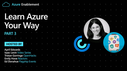 Learn Azure Your Way Pt. 3