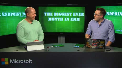 Endpoint Zone with Brad Anderson Episode 4: Biggest ever month of Microsoft Intune releases