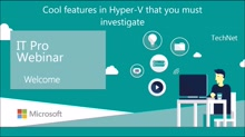 Cool features in Hyper-V that you must investigate