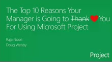 10 reasons your CEO will thank you for upgrading to the latest Microsoft Project