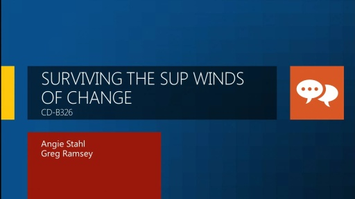 Surviving the SUP Winds of Change: A Real-World Story On Translating the SUP Process from Configuration Manager 2007 to 2012