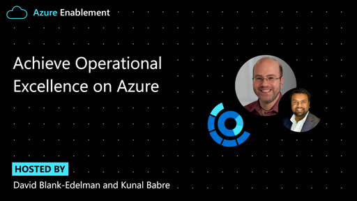 Achieve Operational Excellence With Azure Well-Architected Framework
