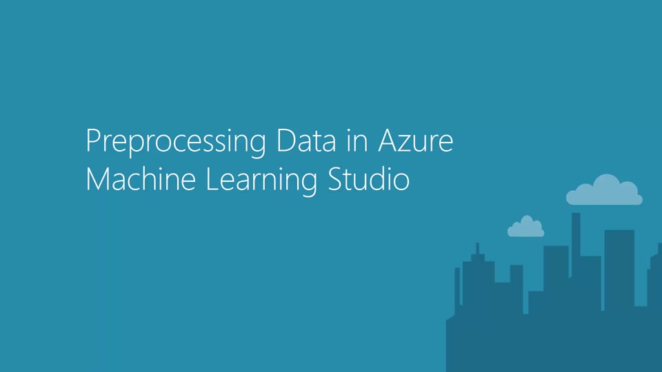 Preprocessing Data in Azure Machine Learning Studio