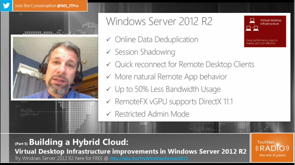 TechNet Radio: (Part 5) Building Your Hybrid Cloud - Building a Virtual Desktop Infrastructure with Windows Server 2012 R2