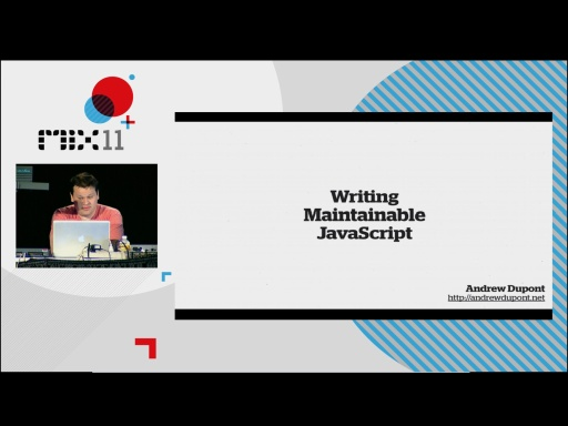 Writing Maintainable JavaScript
