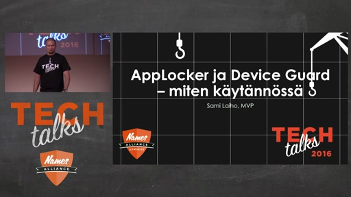 Tech Talks 2016 Citric Stage Applocker and Device Guard