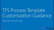 TFS Process Template Customization Guide - Deactivate a Work Item Type