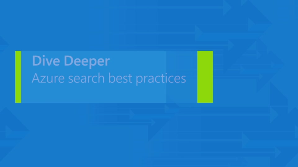 Azure Search: Best practices for web and mobile applications