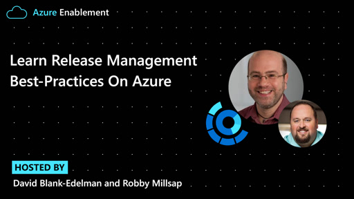 Learn release management best-practices with Azure Well-Architected Framework