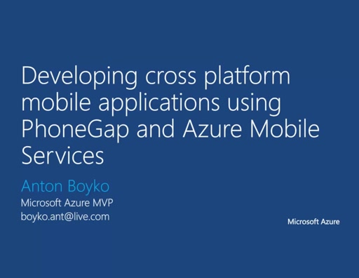 03 | Development of cross-platform mobile app using PhoneGap and Azure Mobile Services