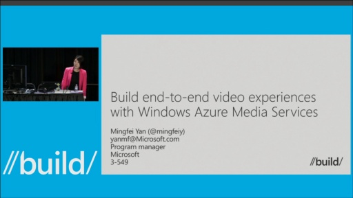 Build End-to-End Video Experiences with Windows Azure Media Services