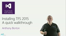 Installing TFS 2015 - A quick walkthrough