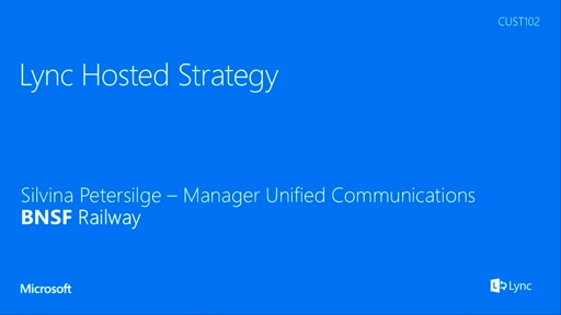BNSF Railway Lync hosted strategy