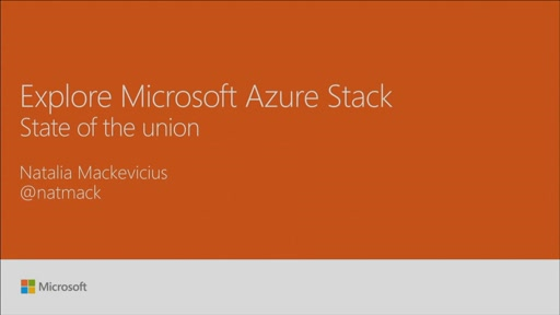 "Explore Microsoft Azure Stack ""State of the Union"" – Foundation 1"
