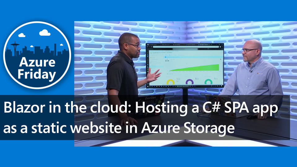 Blazor in the cloud: Hosting a C# SPA app as a static website in Azure Storage