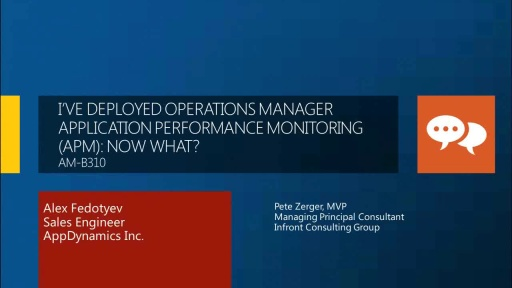 I've Deployed Operations Manager Application Performance Monitoring (APM): Now What?