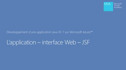 Application Java EE 7 dans Microsoft Azure 05 - Module JSF